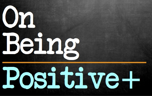 On Being Positive